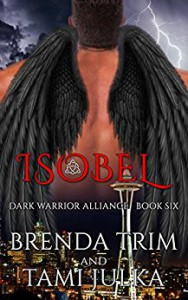 Isobel: (Dark Warrior Alliance Book Six) - Brenda Trim, Tami Julka, Amanda Fitzpatrick