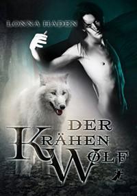 Der Krähenwolf - Lonna Haden