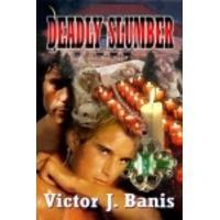 Deadly Slumber - Victor J. Banis