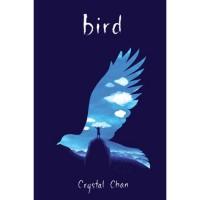 Bird - Amandla Stenberg, Crystal Chan