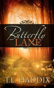 Butterfly Lane - T.L. Haddix