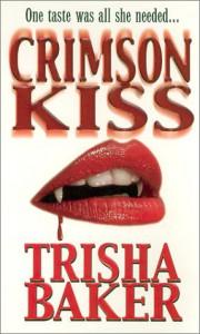 Crimson Kiss - Trisha Baker