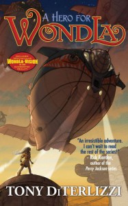 A Hero For WondLa - Tony DiTerlizzi
