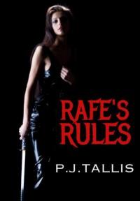 Rafe's Rules - P.J. Tallis