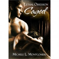 Caged - Michele L. Montgomery
