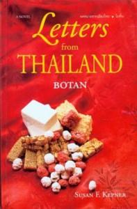 Letters from Thailand: A Novel - Botan, Susan Fulop Kepner