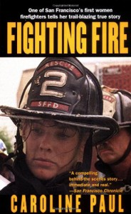 Fighting Fire - Caroline Paul