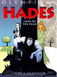 Hades: Lord of the Dead - George O'Connor
