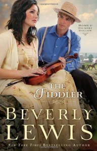 Fiddler, The (Home to Hickory Hollow) - Beverly Lewis