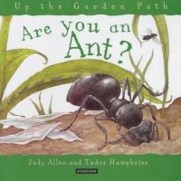 Are You An Ant? - Judy Allen, Tudor Humphries