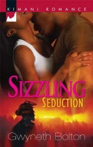Sizzling Seduction - Gwyneth Bolton