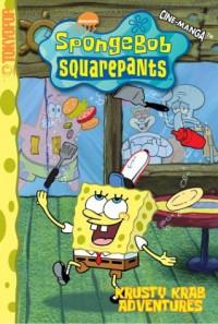 SpongeBob SquarePants Krusty Krab Adventures (Spongebob Squarepants (Tokyopop)) (v. 1) - Steven Hillenburg