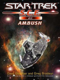 Ambush (Star Trek: Starfleet Corps of Engineers, #11) - Dave Galanter, Greg Brodeur