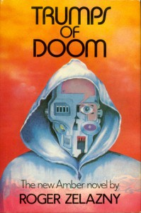 Trumps of Doom (Amber Chronicles, #6) - Roger Zelazny