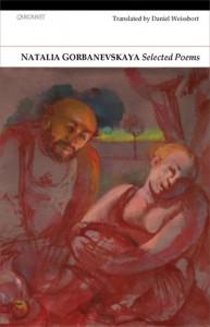 Selected Poems - Natalya Gorbanevskaya, Daniel Weisssbort, Daniel Weissbort