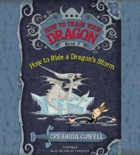 How to Train Your Dragon: How to Ride a Dragon's Storm - Cressida Cowell, David Tennant