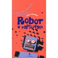 Robot w papilotach. Optymistyczny przewodnik po przyszłości - Mark Stevenson