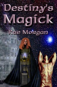 Destiny's Magick - Rae Morgan