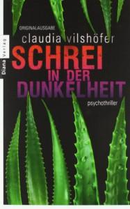 Schrei In Der Dunkelheit - Claudia Vilshöfer