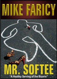 Mr. Softee - Mike Faricy