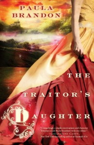 The Traitor's Daughter (The Veiled Isles Trilogy, #1) - Paula Brandon