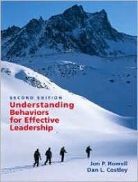 Understanding Behaviors for Effective Leadership (2nd Edition) - Jon P. Howell