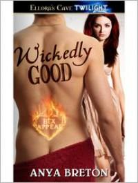 Wickedly Good - Anya Breton
