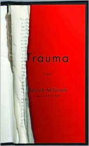Trauma - Patrick McGrath