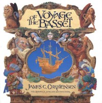 "Voyage of the ""Bassett"" - James C. Christensen;etc.;Renwick St James;Alan Dean Forster"
