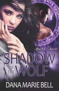 Shadow of the Wolf - Dana Marie Bell
