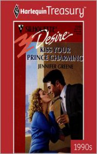 Kiss Your Prince Charming - Jennifer Greene