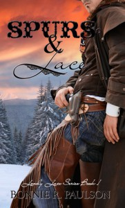 Spurs and Lace (Lonely Lace Series, #1) - Bonnie R. Paulson