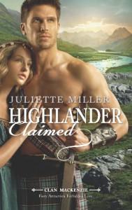 Highlander Claimed  - Juliette Miller