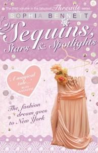 Sequins, Stars and Spotlights - Sophia Bennett