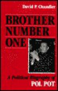 Brother Number One: A Political Biography Of Pol Pot - David P. Chandler
