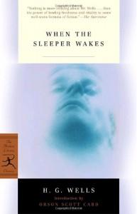 When the Sleeper Wakes - Orson Scott Card, H.G. Wells