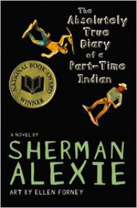 The Absolutely True Diary of a Part-Time Indian -