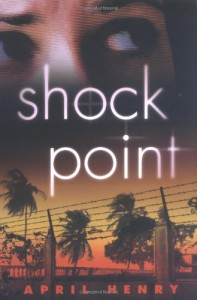 Shock Point - April Henry