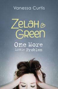 Zelah Green: One More Little Problem - Vanessa Curtis