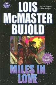 Miles in Love (Vorkosigan Adventure) - Lois McMaster Bujold