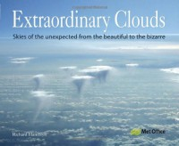 Extraordinary Clouds - Richard Hamblyn