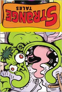 Strange Tales - Peter Bagge, Paul Pope, Molly Crabapple, John Leavitt