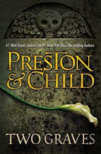 Two Graves - Douglas Preston, Lincoln Child