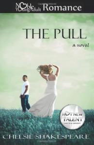 The Pull - Chelsie Shakespeare
