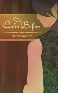 The Calm Before - Neena Jaydon