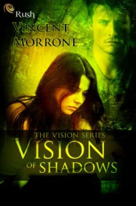 Vision of Shadows - Vincent Morrone