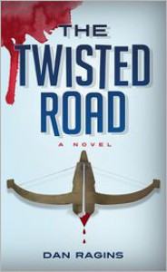 The Twisted Road - Dan Ragin