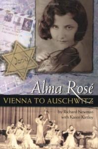 Alma Rose Vienna to Auschwitz - Richard Newman