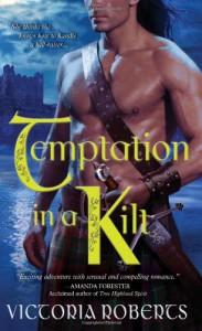 Temptation in a Kilt - Victoria  Roberts