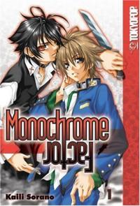 Monochrome Factor, Volume 1 - Kaili Sorano